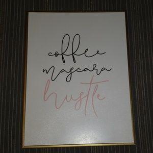🍁BOGO🍂 Coffee, Mascara, Hustle wall art sign